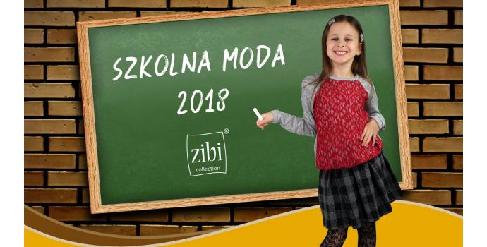 1d28a26bce2bc Szkolna moda 2018 - Zibi
